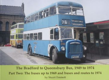 The Bradford to Queensbury Bus 1949-1974, Part Two, by Stuart Emmett